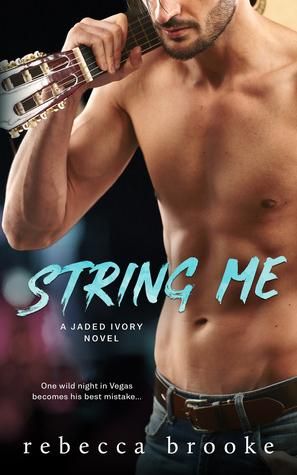 String-Me-Jaded-Ivory-Book-4-Rebecca-Brooke
