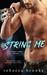 String Me (Jaded Ivory #4)