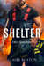 Shelter (First Response #1)