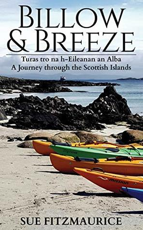 Billow and Breeze - Limited Edition: A Journey through the Scottish Islands