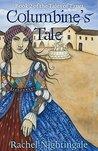 Columbine's Tale (Tales of Tarya Book 2)