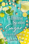 Gimme Some Sugar (Sex and Sweet Tea, #5)