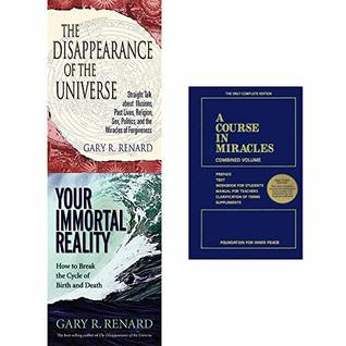 Disappearance of the Universe, Your Immortal Reality, A Course in Miracles 3 Books Collection Set
