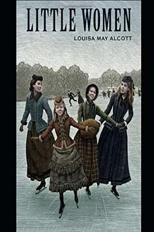 Little Women (Illustrated): Set in nineteenth century New England, Little Women follows the lives of the four March sisters-Jo, Beth, Amy and Meg. The novel is a classic rites of passage story