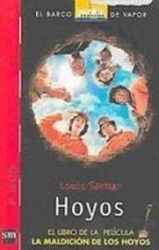 Hoyos / Holes: El Libro De La Pelicula, La Maldicion De Los Hoyos