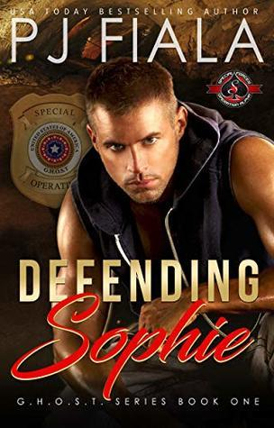 Defending Sophie (Special Forces: Operation Alpha / GHOST, #1)
