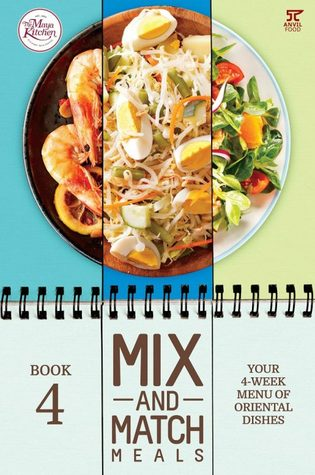 Mix and Match Meals 4: Your 4-Week Menu of Oriental Dishes