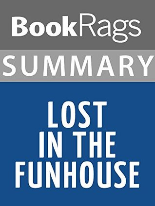 Summary & Study Guide Lost in the Funhouse by John Barth