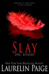 Slay: Rivalry (Slay Quartet, #1)