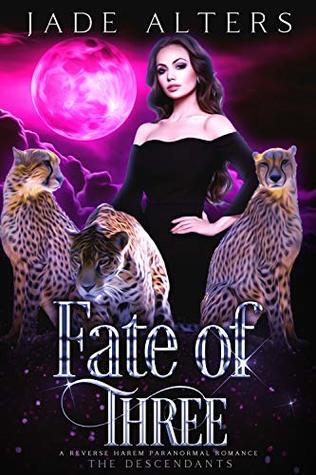Fate of Three (The Descendants #3)