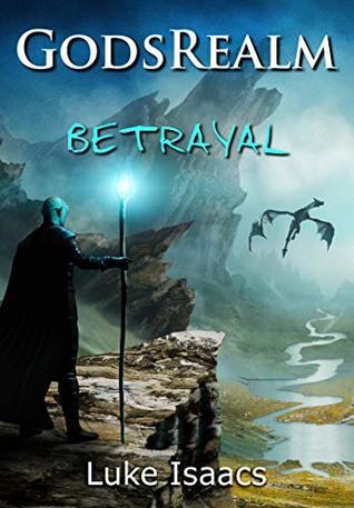 Betrayal, Book 1 - Luke Isaacs