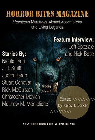Horror Bites Magazine Issue #8: Monstrous Marriages, Absent Accomplices and Living Legends