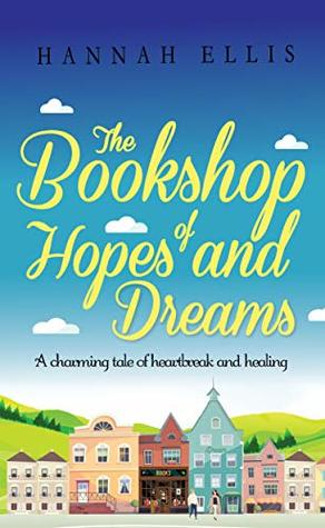 The Bookshop of Hopes and Dreams (Hope Cove #6)