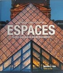 Espaces, Rendez-vous Avec Le Monde Francophone--Instructor's Annotated Edition