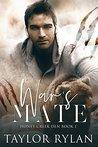 War's Mate (Honey Creek Den #1)