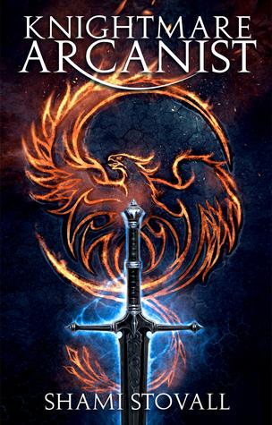 Knightmare Arcanist (Frith Chronicles, #1)