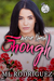 More Than Enough (La Flor Series, #3)