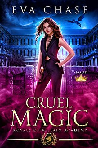 Cruel Magic (Royals of Villain Academy, #1)