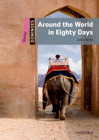 Dominoes: Starter: Around the World in Eighty Days Audio Pack