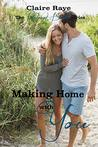 Making Home with You (The Rockport Beach Series Book 3)