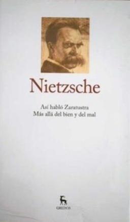 Así habló Zaratustra / Más allá del bien y del mal