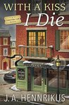 With a Kiss I Die (A Theater Cop Mystery #2)