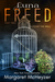 Luna Freed by Margaret McHeyzer