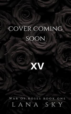 XV (War of Roses, #1)