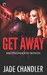 Get Away (Brotherhood Bonds, #3)