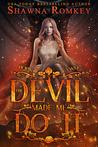 The Devil Made Me Do It (Speak of the Devil, #2)