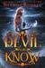 The Devil You Know (Speak of the Devil, #3)