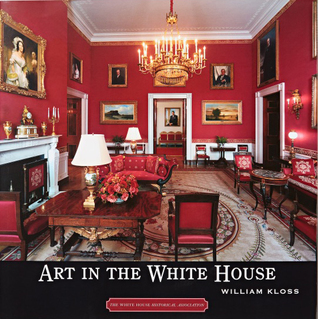 Art in the White House: A Nation's Pride