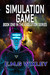Simulation Game by E.M.G. Wixley