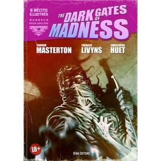 The Dark Gates of Madness