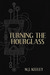 Turning the Hourglass by M.J. Keeley
