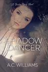 Shadow Dancer (Shadow #1)