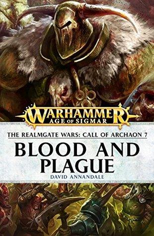 Blood and Plague (Call of Archaon Book 7)