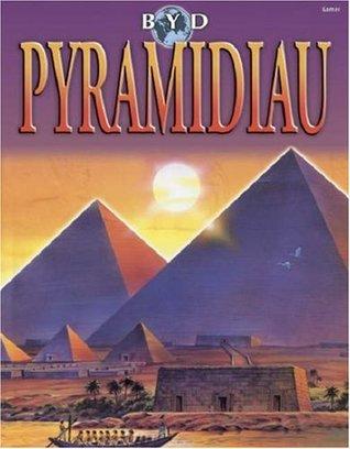 Byd Pyramidiau