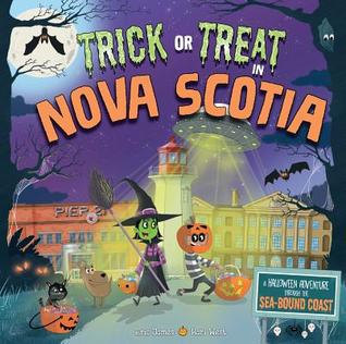 Trick or Treat in Nova Scotia: A Halloween Adventure Through the Sea-Bound Coast