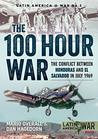 The 100 Hour War: The Conflict Between Honduras And El Salvador In July 1969 (Latin America@War Book 3)