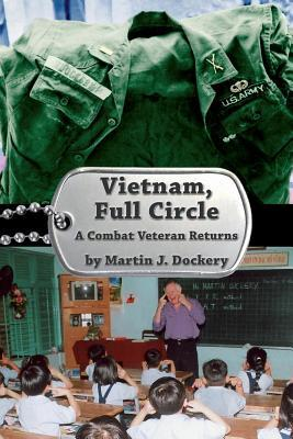 Vietnam, Full Circle: A Combat Veteran Returns
