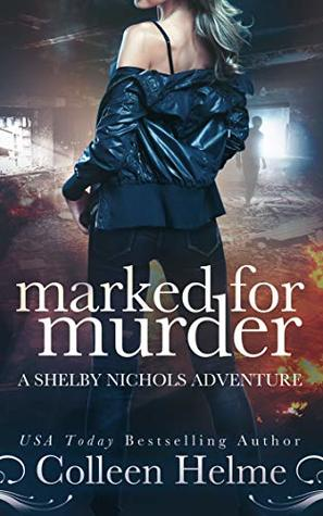 Marked for Murder (Shelby Nichols #12)