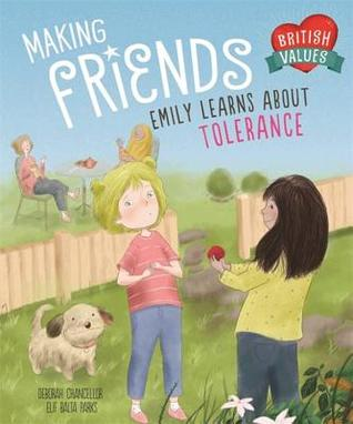 Our Values: Making Friends: Emily learns about tolerance