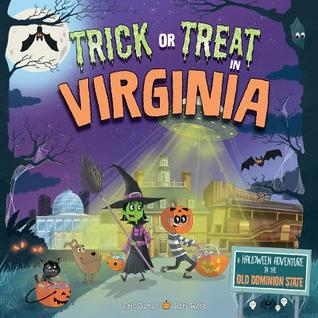 Trick or Treat in Virginia: A Halloween Adventure in the Old Dominion State
