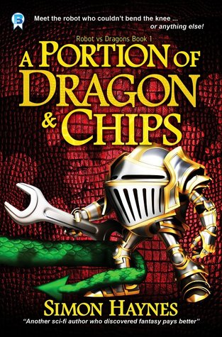 A Portion of Dragon and Chips by Simon Haynes