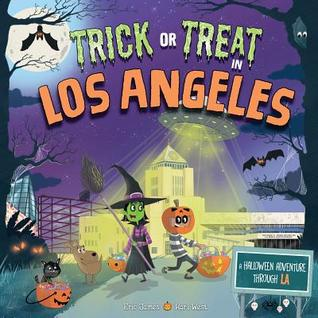 Trick or Treat in Los Angeles: A Halloween Adventure Through La