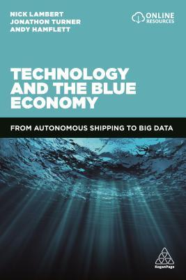 Technology and the Blue Economy: From Autonomous Shipping to Big Data