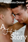 A Hate Story (Stories, #2)