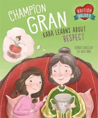 Our Values: Champion Gran: Kara Learns About Respect