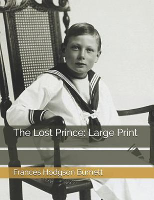 The Lost Prince: Large Print
